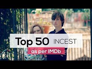 TOP 50 INCEST MOVIES AS PER IMDB PART 1