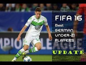 FIFA 16 BEST German Under-21 Players in career mode Update