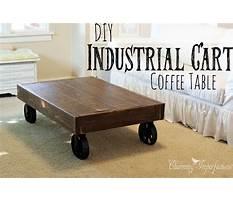 Diy industrial cart coffee table Plan
