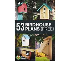 Easy to build bird house plans Plan