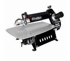 Excalibur scroll saw review Plan