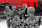 Fighting Gold Loop 10 Hours