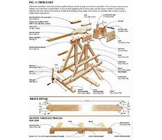 Free plans for a full size trebuchet Plan
