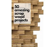 Scrap wood projects Plan